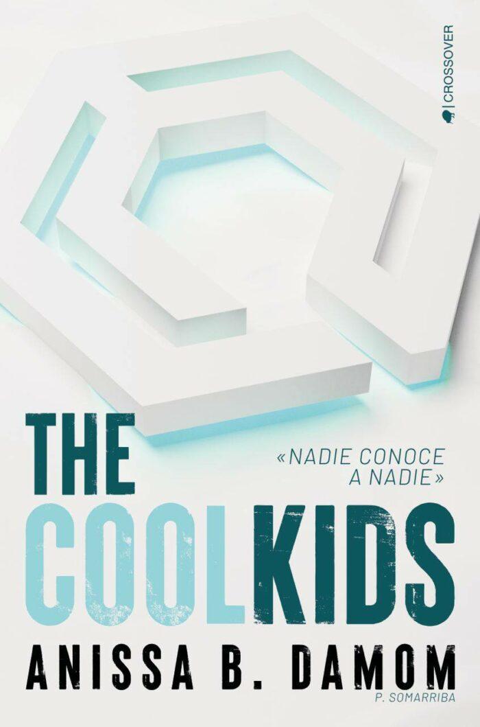 The Cool Kids de Anissa B. Damon