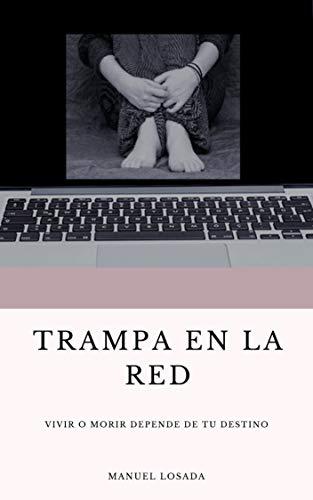 Trampa en la Red de Manuel Losada