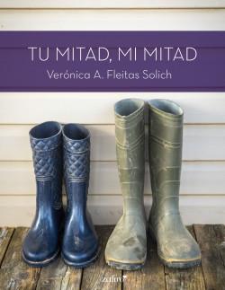 Tu mitad, mi mitad de Verónica A. Fleitas Solich