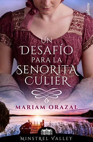 Un desafío para la señorita Culier de Mariam Orazal