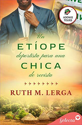 Un etíope deportista para una chica de revista de Ruth M. Lerga