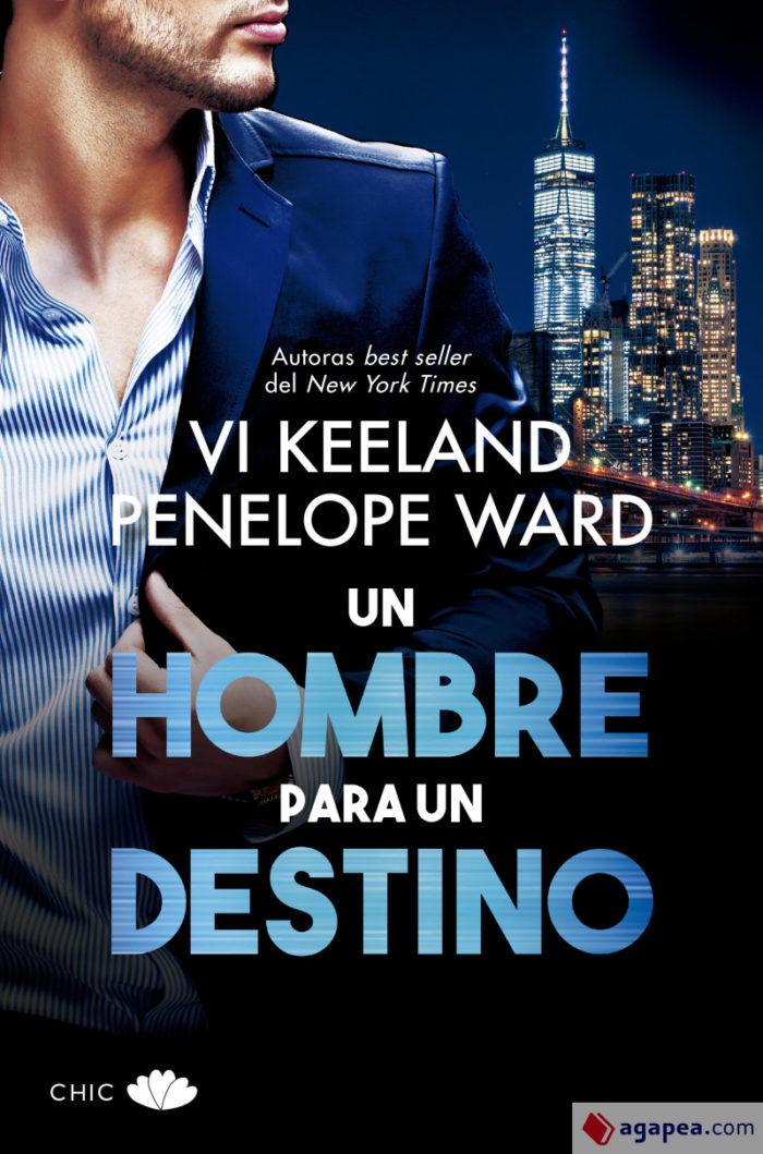 Un hombre para un destino de Vi Keeland
