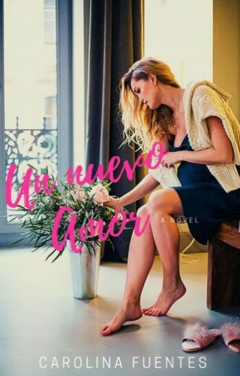 Un nuevo Amor de Carolina Fuentes