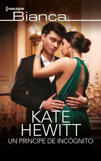 Un príncipe de incógnito de Kate Hewitt