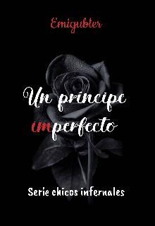 Un príncipe (im)perfecto de Emigubler