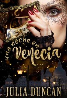 Una Noche En Venecia de Julia Duncan