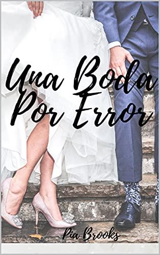 Una boda por error de Pía Brooks