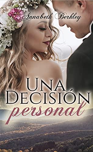 Una decisión personal de Annabeth Berkley