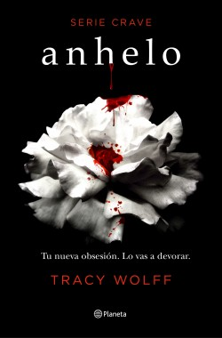 Anhelo (Serie Crave 1) de Tracy Wolff