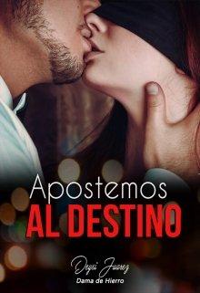 Apostemos al destino de Deysi Juarez (Dama de Hierro)