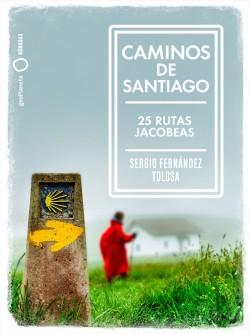 Caminos de Santiago de Sergio Fernández Tolosa