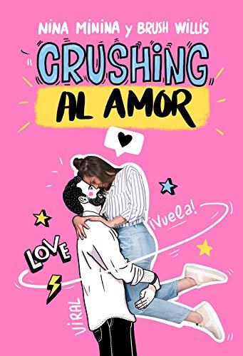 Crushing al amor de Nina Minina y Brush Willis