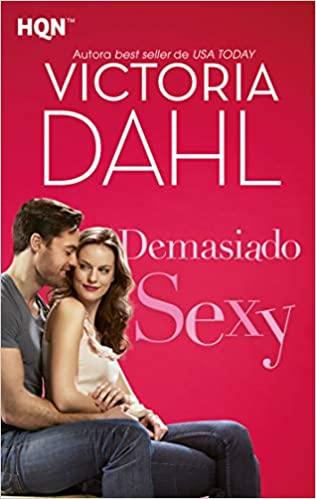 Demasiado sexy de Victoria Dahl