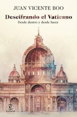 Descifrando el Vaticano de Juan Vicente Boo