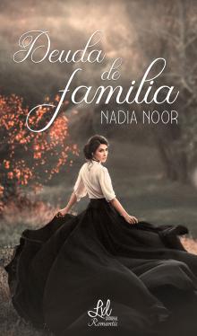 Deuda de familia vol.1 de Nadia Noor