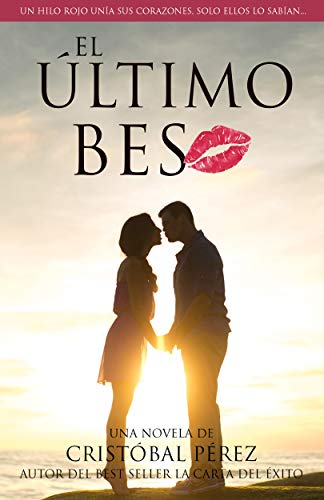 El último beso de Cristóbal Pérez Bernal