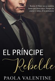 El Príncipe Rebelde de Paola Valentine