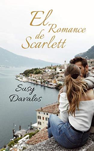 El Romance de Scarlett de Susy Davalos