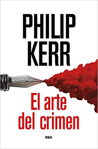 El arte del crimen de Philip Kerr