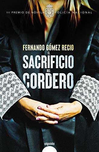 El sacrificio del cordero de Fernando Gómez Recio