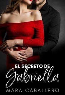 El secreto de Gabriella de Mara Caballero