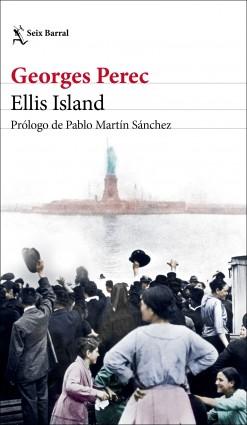 Ellis Island de Georges Perec
