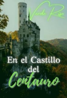 En el castillo del centauro de Verde Riso