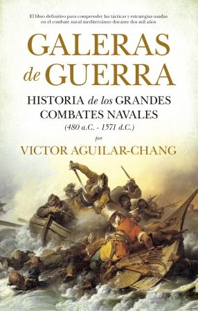 Galeras de guerra de VICTOR MANFREDO AGUILAR CHANG