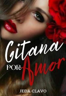 Gitana Por Amor de Jeda Clavo