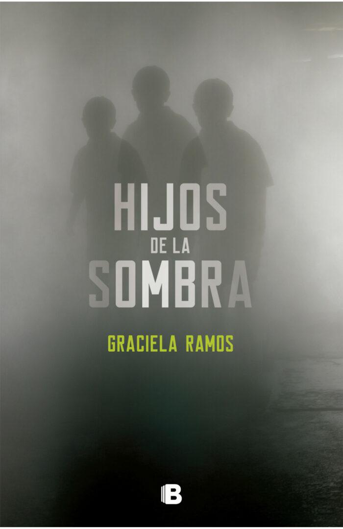Hijos de la sombra de Graciela Ramos
