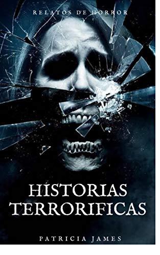 Historias terroríficas de Patricia James