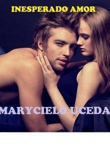 Inesperado Amor de MARYCIELO UCEDA