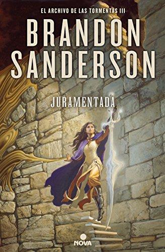 Juramentada (El Archivo de las Tormentas 3) de Brandon Sanderson