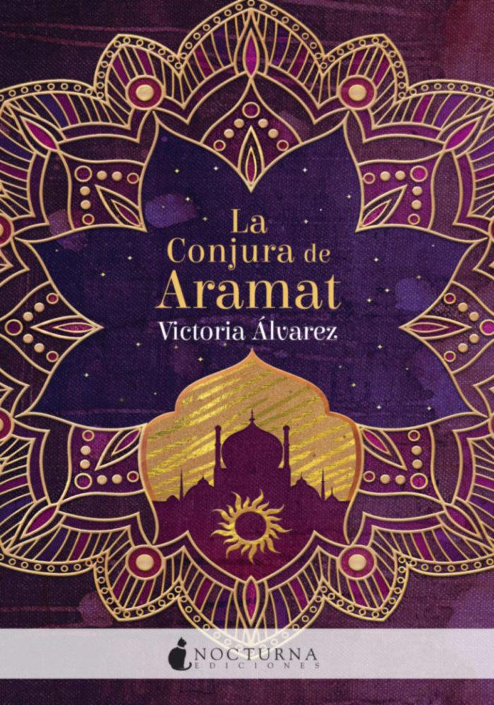 La Conjura de Aramat de Victoria Álvarez