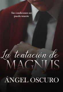 La Tentación De Magnus de Angel oscuro