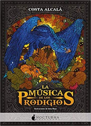 La música de los prodigios de Costa Alcalá