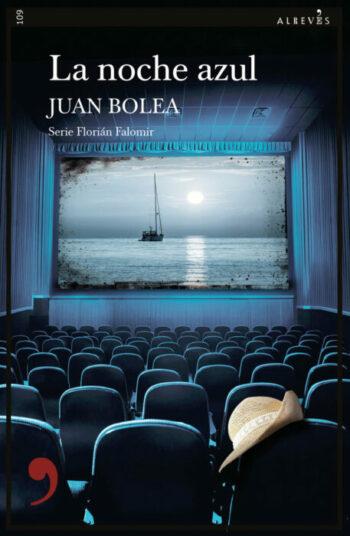 La noche azul de Juan Bolea (2021) - LEER LIBROS ONLINE GRATIS