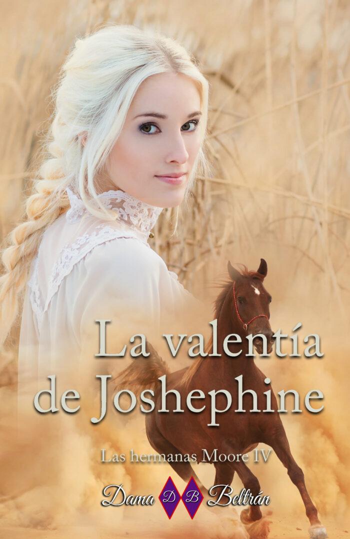 La valentía de Josephine de Dama Beltrán