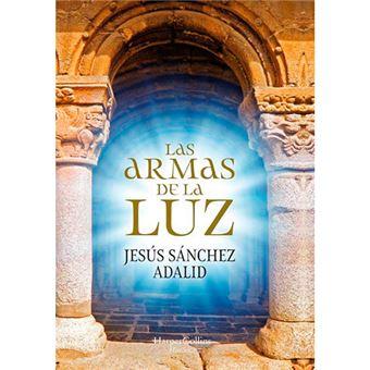 Las armas de la Luz de Jesús Sánchez Adalid