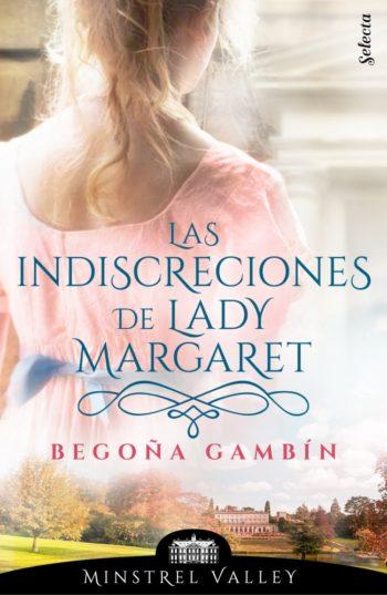 Las indiscreciones de lady Margaret (Minstrel Valley 12) de Begoña Gambín