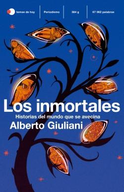 Los inmortales de Alberto Giuliani
