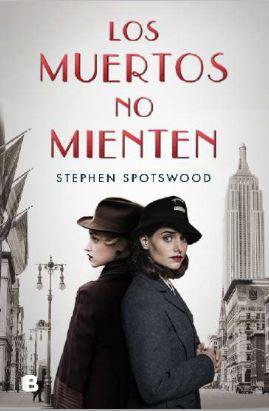 Los muertos no mienten de Stephen Spotwood