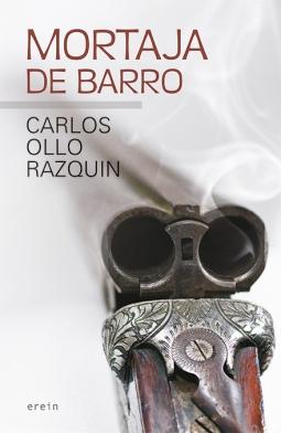 MORTAJA DE BARRO de Ollo Razquin Carlos