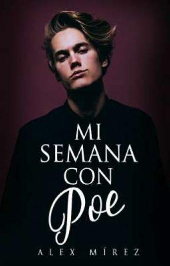 Mi semana con Poe de Alex Mírez