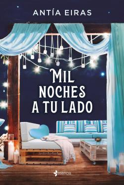 Mil noches a tu lado de Antía Eiras