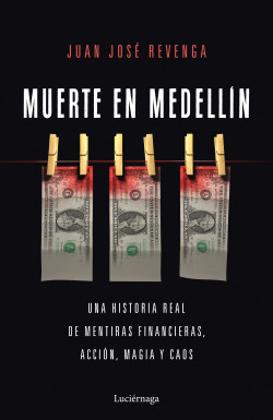 Muerte en Medellin de Juan José Revenga