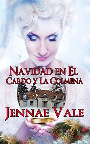 Navidad En El Cardo Y La Colmena de Jennae Vale