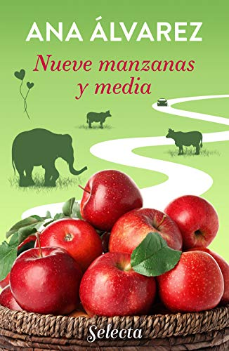 Nueve manzanas y media de Ana Álvarez