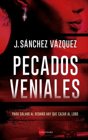 Pecados veniales de J. SÁNCHEZ VÁZQUEZ
