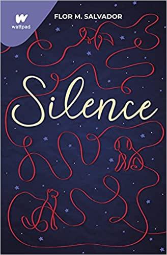 Silence (Wattpad) de Flor M. Salvador